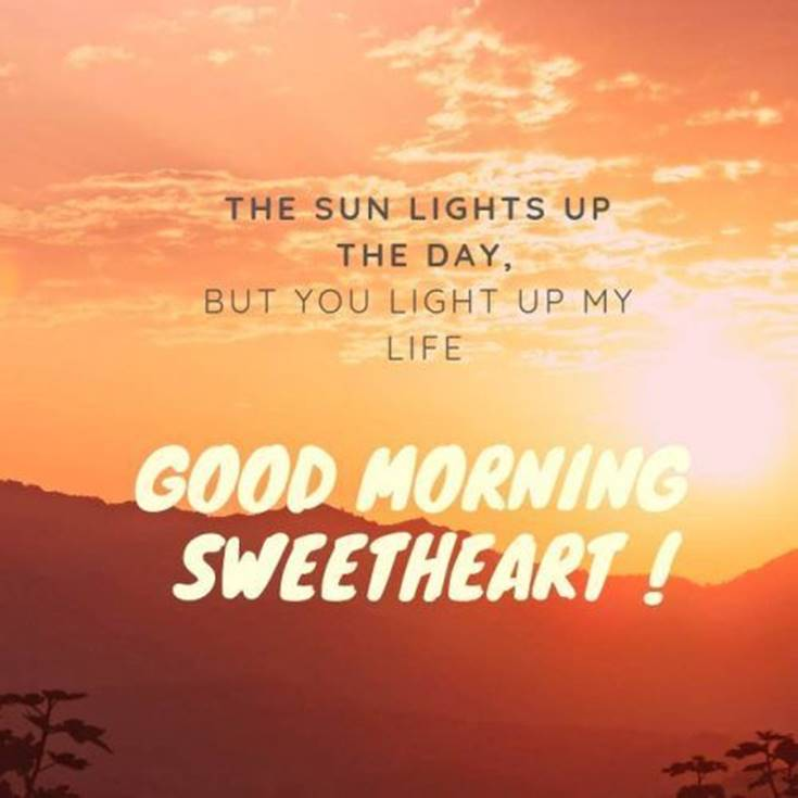 35 Amazing Good Morning Quotes and Wishes with Beautiful Images 1 #sweetheart