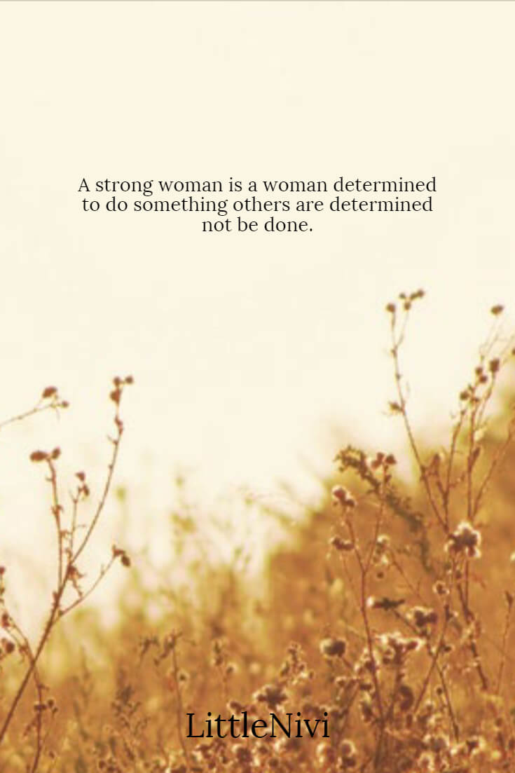 115 Strong Women Quotes with Images