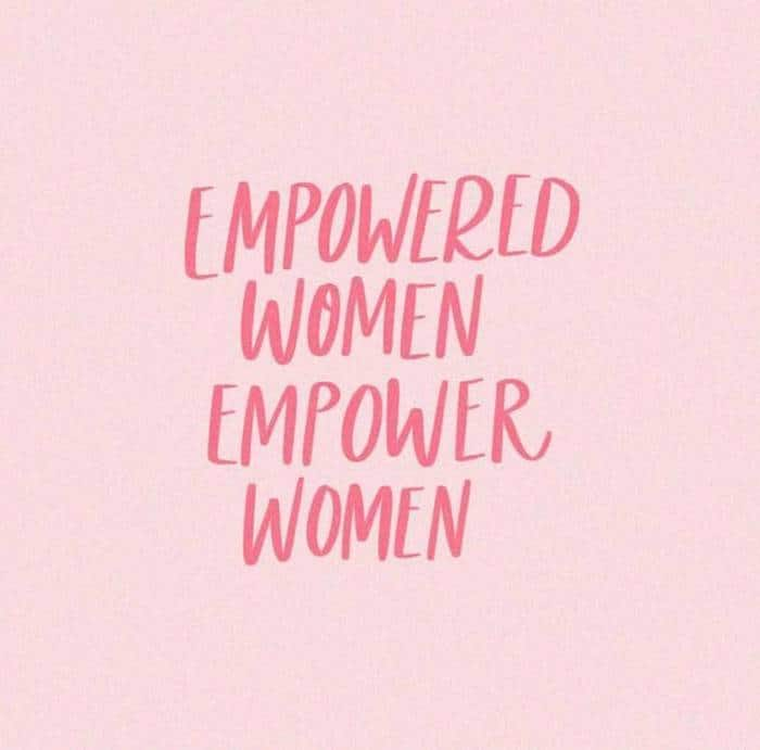 women's empowerment quotes | women supporting women quotes, empowered women empower women quote