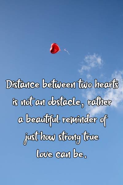 Inspirational quotes about long distance relationships and trust