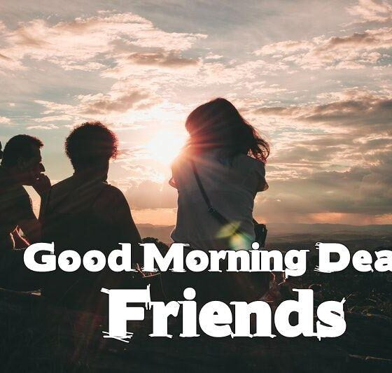 Good Morning Messages for Friends Morning Wishes With Images