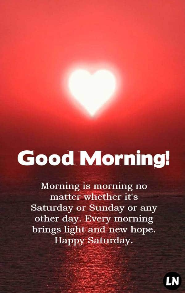 Happy Saturday Quotes Good Morning Saturday Messages With Images