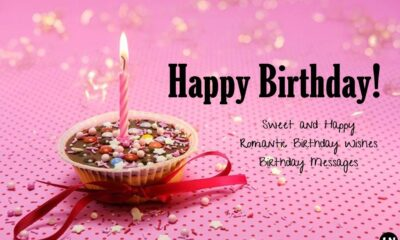 sweet and happy romantic birthday wishes birthday messages