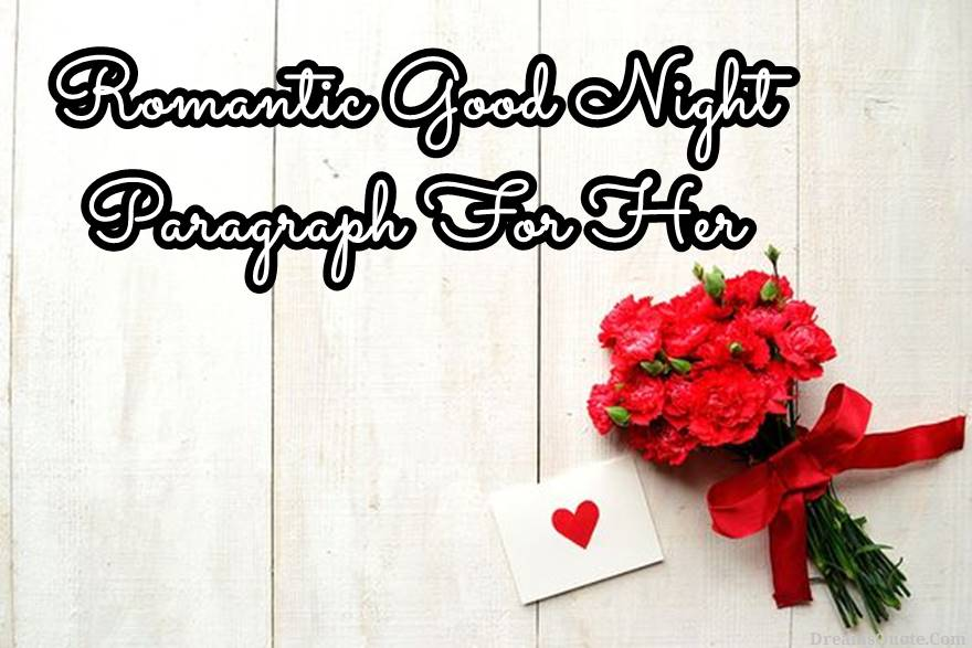 Romantic Good Night Paragraph For Her