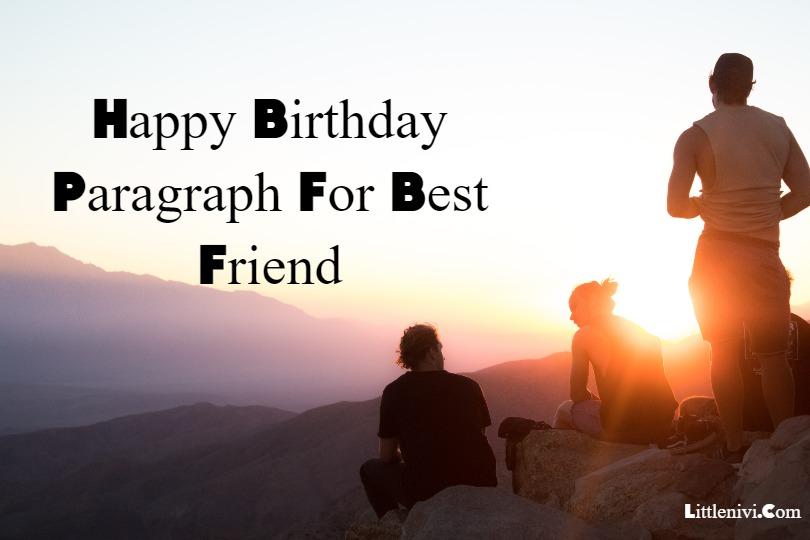 Happy Birthday Paragraph For Best Friend