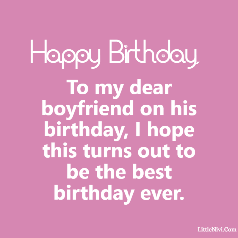 happy birthday boyfriend
