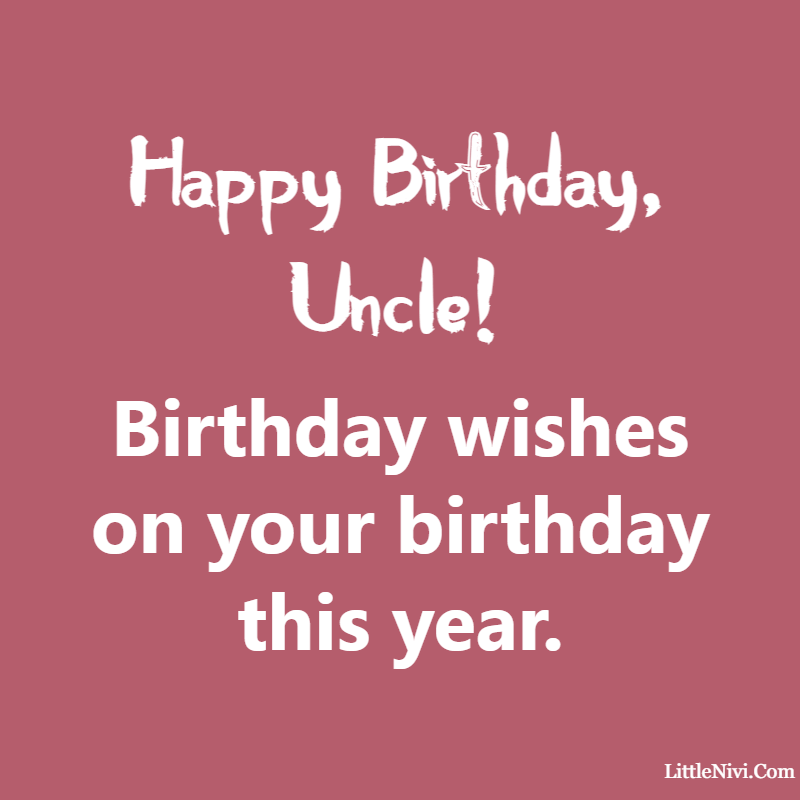 happy birthday uncle in heaven We love you and we want you to know we're thinking of you.