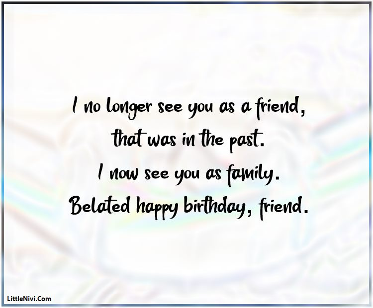 Belated Happy Birthday Wishes To A Friend