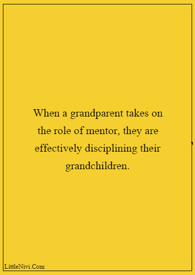 """60 Famous Grandparents Quotes """"When a grandparent takes on the role of mentor, they are effectively disciplining their grandchildren."""""""