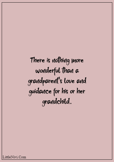"""60 Famous Grandparents Quotes """"There is nothing more wonderful than a grandparent's love and guidance for his or her grandchild."""""""
