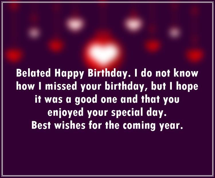 Short Belated Happy Birthday Wishes