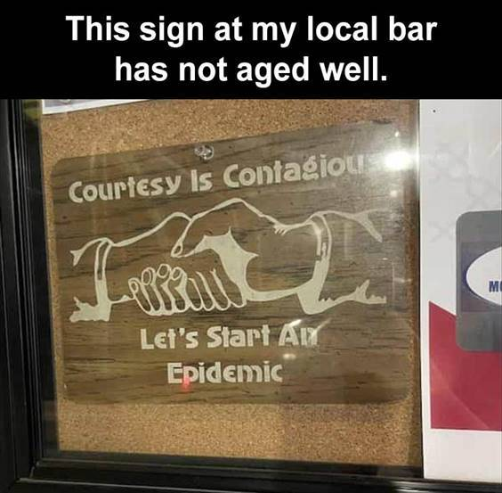 """Top 56 Hilarious Funny Memes Of All Time Memes Jokes """"This sign at my local bar has not aged well."""""""