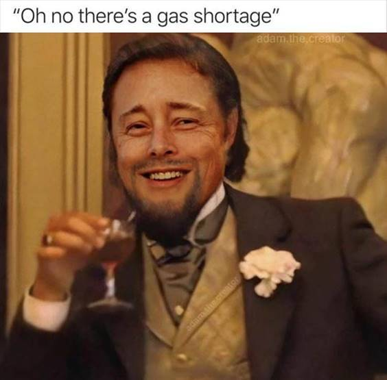 """Top 56 Hilarious Funny Memes Of All Time Hilarious Memes Pictures """"This whole hoarding gas and storing it in unauthorized containers business really needs to stop"""""""