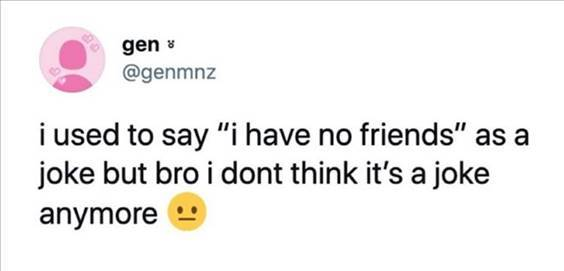 """Top 56 Hilarious Funny Memes Of All Time Humor Memes Pinterest """"I used to say """"I have no friends"""" as a joke but bro I dont think it's a joke anymore"""" width="""