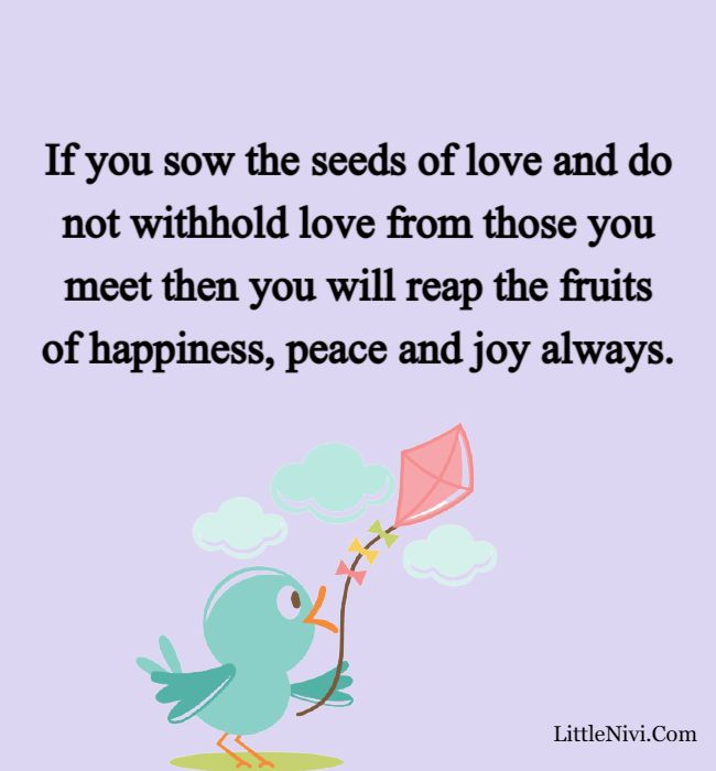 love happiness quotes - If you sow the seeds of love and do not withhold love from those you meet then you will reap the fruits of happiness, peace and joy always.