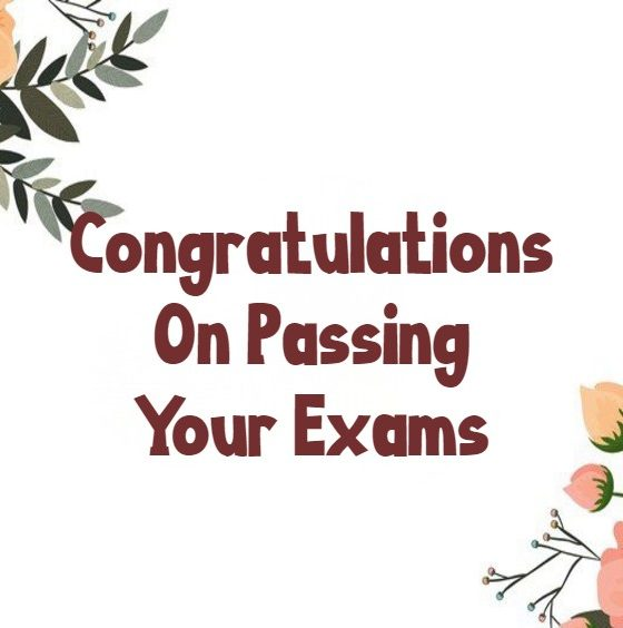 Congratulations Messages for Passing Exam and Good Results Wishes Messages and Quotes