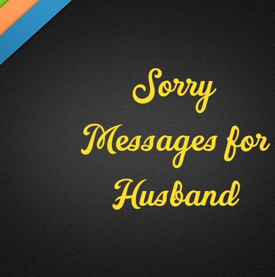 What To Write I Am Sorry Messages for Husband